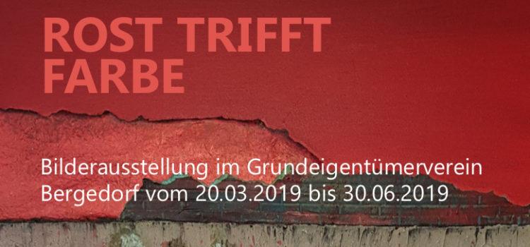"""Vernissage """"Rost trifft Farbe"""" im Grundeigentümerverein Bergedorf am 20. März 2019"""